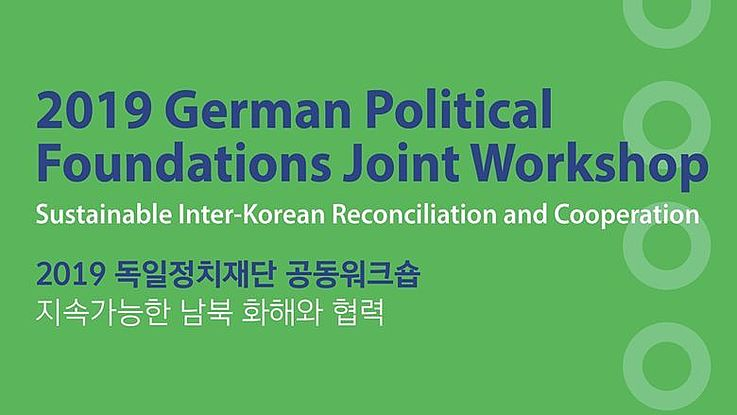 2019 German Political Foundations Joint Workshop